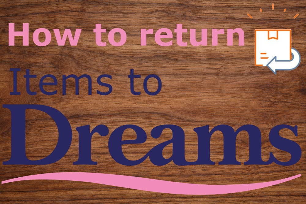 how to return items to dreams