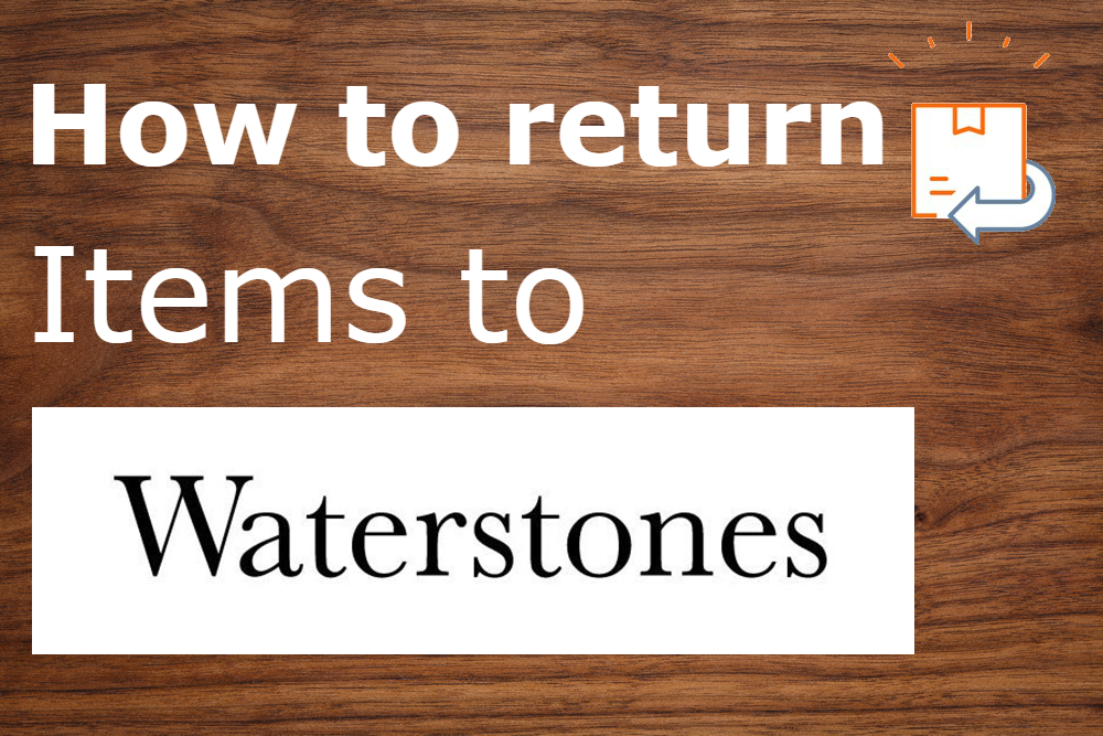how to return items to waterstones